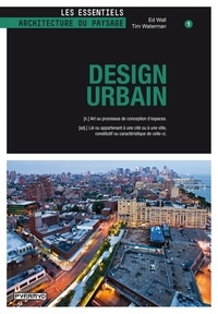Ed Wall et Tim Waterman - Design urbain.