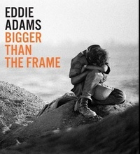 Eddie Adams - Bigger than the Frame.