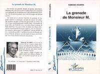 Eddie Agabra - La grenade de Monsieur M..