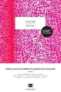Eddie Aubin - La billetterie - Guide et annuaire de la billetterie du spectacle vivant et de l'événementiel.