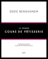 Le grand cours de pâtisserie - Eddie Benghanem   Showmesound.org