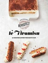 Eddie Benghanem - Le Tiramisu - 20 variations autour d'une recette culte.