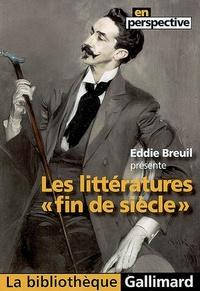 """Eddie Breuil - Les littératures """"fin de siècle""""."""