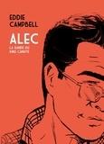 Eddie Campbell - Alec Tome 1 : La bande du King Canute.
