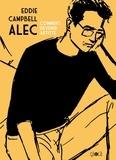 Eddie Campbell - Alec Tome 3 : Comment devenir artiste.