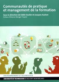 Eddie Soulier et Jacques Audran - Communautés de pratique et management de la formation.