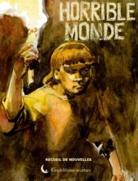 Eddie Verrier et Agnès Ancel - Horrible monde.
