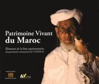 Eddif Maroc - Patrimoine vivant du Maroc - Eléments de la liste représentative du patrimoine immatériel de l'UNESCO.