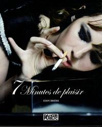 Eddy Brière et Stéphanie Vaillant - 7 Minutes de plaisir.