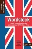 Eddy Chevalier et Mathias Degoute - Wordstock - Tout le vocabulaire anglais pour s'exprimer à l'écrit et à l'oral.