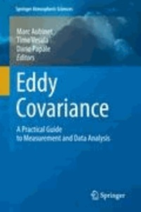Marc Aubinet - Eddy Covariance - A Practical Guide to Measurement and Data Analysis.