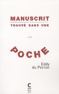 Eddy Du Perron - Manuscrit trouvé dans une... poche - Chronique de la conversion de Bodor Guila.