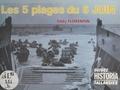 Eddy Florentin - Les Cinq plages du six juin.