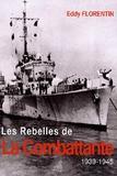 Eddy Florentin - Les rebelles de La Combattante.