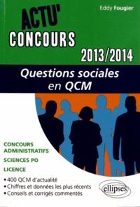Eddy Fougier - Questions sociales en QCM.