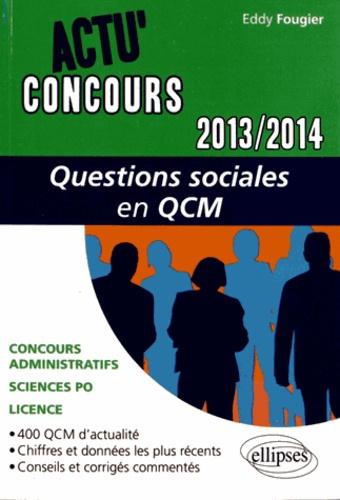 Questions sociales en QCM  Edition 2013-2014