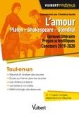 Eddy Hanquier et Jacqueline Zorlu - L'Amour Platon - Shakespeare - Stendhal - Epreuve littéraire pour les prépas scientifiques Concours 2019-2020.