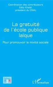 La gratuité de l'école publique laïque- Pour promouvoir la mixité scolaire - Eddy Khaldi |