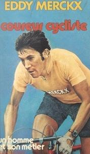 Eddy Merckx et Pierre Chany - Coureur cycliste.