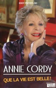 Eddy Przybylski - Annie Cordy - Que la vie est belle !.