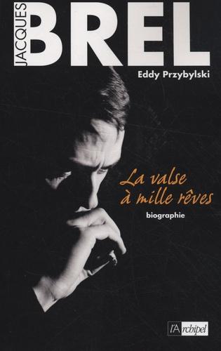 Eddy Przybylski - Jacques Brel - La valse à mille rêves.