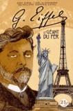 Eddy Simon et Joël Alessandra - Gustave Eiffel : le géant du fer.