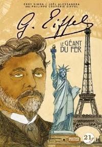 Eddy Simon - Gustave Eiffel, le géant du fer - Contient : 1 gomme et 1 crayon à dessin.