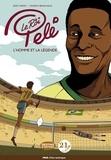Eddy Simon et Vincent Brascaglia - Le roi Pelé - L'homme et la légende.