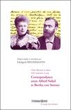 Edelgard Biedermann - Correspondance entre Alfred Nobel et Bertha von Suttner.