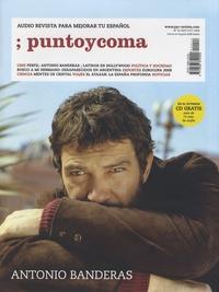 Punto y coma - Punto y Coma N° 14, Septiembre-Oc : Antonio Banderas. 1 CD audio