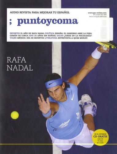 Noemi Monge - Punto y Coma N° 15, Noviembre-Dic : Rafa Nadal. 1 CD audio