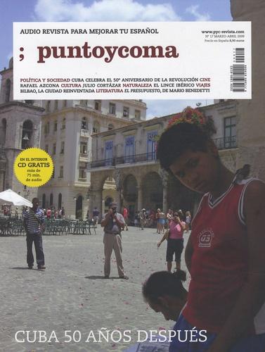 Punto y coma - Punto y Coma N° 17, Marzo-abril 2 : Cuba 50 años después. 1 CD audio