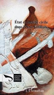 Edelyn Dorismond - Recherches Haïtiano-antillaises N° 2 : Etat et société civile dans l'Arc antillais.