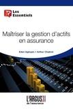 Eden Agbojan et Arthur Chabrol - Maîtriser la gestion des actifs en assurance.