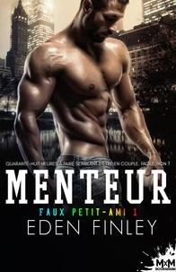 Eden Finley - Faux petit-ami - Tome 1, Menteur.