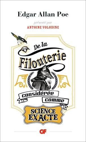 Edgar Allan Poe - De la filouterie considérée comme science exacte.