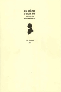 Edgar Allan Poe - Dix poèmes d'Egdar Poe.
