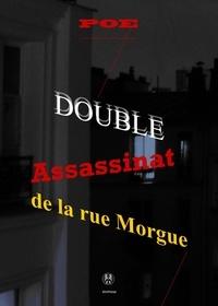 Edgar Allan Poe - Double assassinat de la rue Morgue.