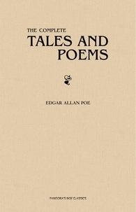 Edgar Allan Poe - Edgar Allan Poe: The Complete Tales and Poems.
