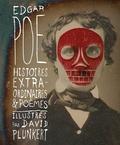Edgar Allan Poe et David Plunkert - Histoires extraordinaires et poèmes.