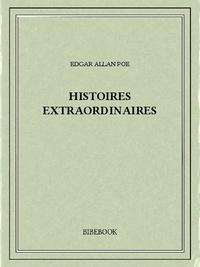 Téléchargement de livres électroniques Google Histoires extraordinaires CHM ePub 9782824717586