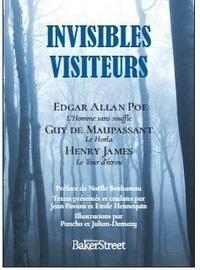 Edgar Allan Poe et Guy de Maupassant - Invisibles visiteurs - L'Homme sans souffle ; Le Tour d'écrou.