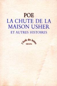 Edgar Allan Poe - La chute de la maison Usher - Et autres histoires, texte intégral.