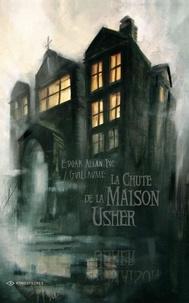 Edgar Allan Poe et Nicolas Guillaume - La Chute de la Maison Usher.