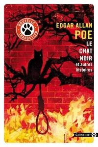 Edgar Allan Poe - Le chat noir et autres histoires.