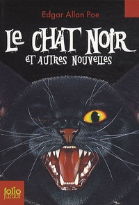 Edgar Allan Poe - Le chat noir et autres nouvelles.