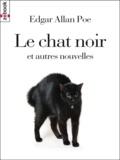 Edgar Allan Poe - Le chat noir - et autres nouvelles.