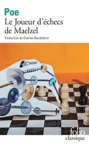 Edgar Allan Poe - Le joueur d'échecs de Maelzel.