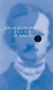 Téléchargez des livres à partir de google books gratuitement Le Joueur d'échecs de Maelzel par Edgar Allan Poe in French 9782844853783 ePub PDF