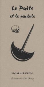 Edgar Allan Poe - Le puits et le pendule.